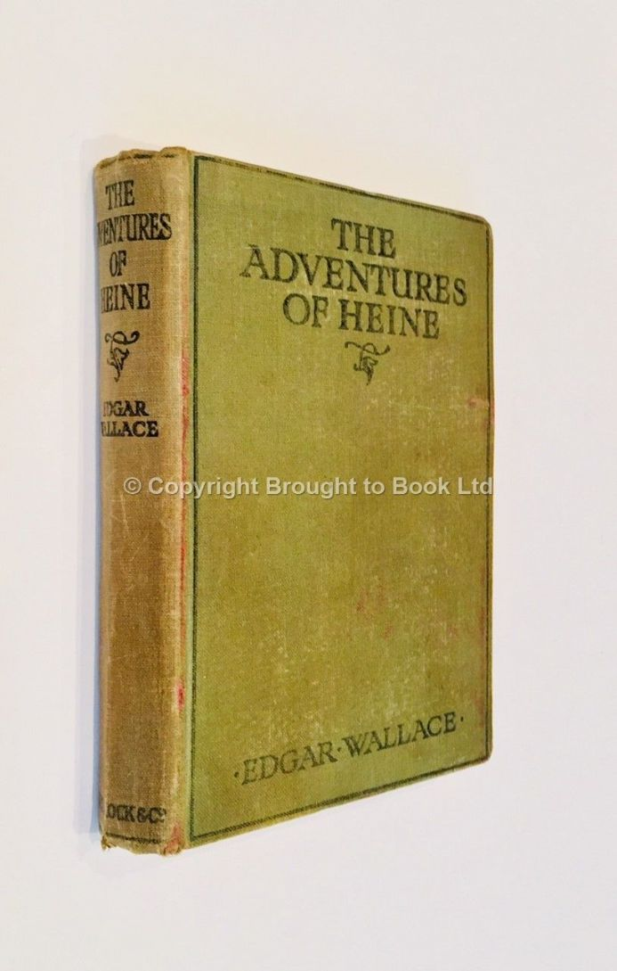 The Adventures of Heine by Edgar Wallace First Edition Ward, Lock & Co 1919